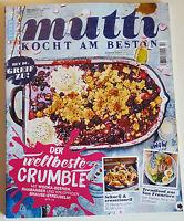 """mutti kocht am besten - """"Der weltbeste Crumble"""" - Nr.1+2/2017 April - NEUWERTIG!"""