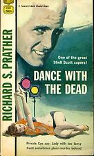 Dance with the Dead by Richard Prather Shell Scott Private Eye Fawcett Gold PB