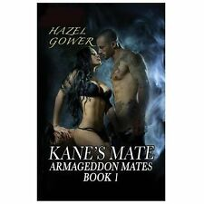 Kane's Mate by Hazel Gower (2013, Paperback)