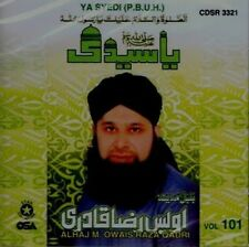 OWAIS RAZA QADRI - YA SAYYEDI VOL 101 - NEW NAAT CD