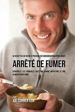 40 Recettes de Repas à Prendre en Considération Après Avoir Arrêté de Fumer :...