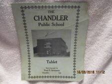 Cover of Writing Tablet W/Photo Chandler Public School IN for Fred P. Steinmetz