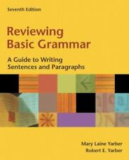 Reviewing Basic Grammar: A Guide to Writing Sentences and Paragraphs (book alon