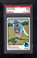 1973 TOPPS #324 AL DOWNING DODGERS PSA 9 MINT++CENTERED!