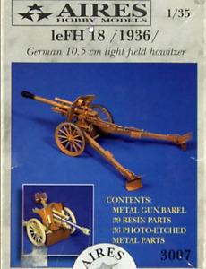 IeFH 18 / 1936 - German 10.5cm light field  Howitzer (Aires 3007 )
