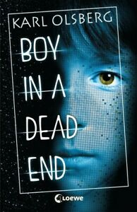 Boy in a Dead End von Karl Olsberg