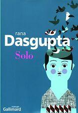 Solo.Rana DASGUPTA.Gallimard D001