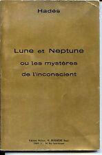 LUNE ET NEPTUNE OU LES MYSTERES DE L'INCONSCIENT - Hadès 1978 - Astrologie