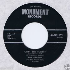 Roy Orbison 45 Only The Lonely NM 1960 Billboard # 2 Canada Monument 421