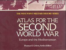 Word War II: Atlas Europe & Mediterranean 83 Maps Battles Strategies Maneuvers