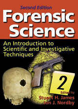 Forensic Science: An Introduction to Scientific and Investigative Techniques, 2