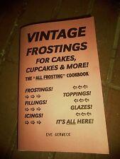 Vintage FROSTINGS cookbook cake cupcake icings glazes fillings toppings RARE!!!!