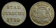 Netherlands / Utrecht - Zilveren Duit 1739 ~ CNM. 2.44.21