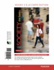 Society : The Basics, Books a la Carte Edition by John J. Macionis (2014,...
