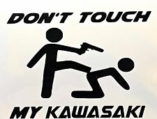Don't Touch my Kawasaki Kawa Aufkleber Sticker Folie Tattoo Decor Motorrad