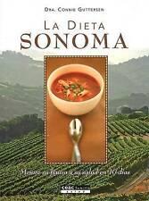 La Dieta Sonoma : Mejore su Figura y su Salud en 10 Dias by Dr Connie Guttersen
