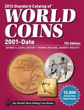 CATÁLOGO DE MONEDAS DEL MUNDO 2001-2012 · EDICIÓN 2013 · CATALOG OF WORLD COINS