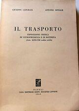 CATURANI SENSALE IL TRASPORTO ESPOSIZIONE CRITICA GIURISPRUDENZA DOTTRINA 1960