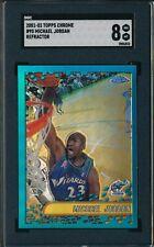 MICHAEL JORDAN 2001-02 TOPPS CHROME REFRACTOR SGC 8 NM-MT CARD #95!