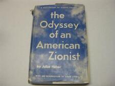 ODYSSEY OF AN AMERICAN ZIONIST by Julius Haber
