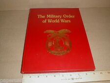 Military Order of The World Wars history photos veterans biographies roster 1995