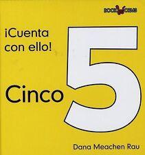 Cinco/ Five (Cuenta Con Ello!/ Count on It!) (Spanish Edition)-ExLibrary