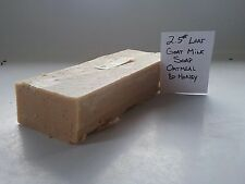 1 LOAF 2.5 LB OATMEAL &  HONEY RAW GOAT MILK SOAP DIRECT HAPPY GOAT CREAMERY