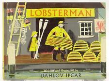 Lobsterman 1962 Dahlov Ipcar Illustrated Georgetown Maine HC