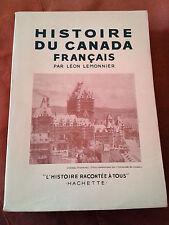 HISTOIRE DU CANADA FRANCAIS - LEON LEMONNIER