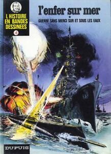 L'Histoire en Bandes Dessinées - tome 4 : L'enfer sur mer