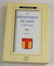 Le département du Tarn au XIX° Portal reprint éd. de 1912 la Tour Gile 2000