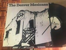 "DENVER MEXICANS 12"" LP GERMANY STILL SANE 88 - PSYCH ROCK ELECTRIC BLUES GARAGE"