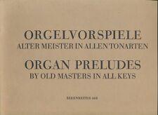 Noten: Keller (Hrsg.): Orgelvorspiele alter Meister in allen Tonarten für Orgel