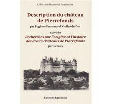 Description du château de Pierrefonds – Eugène-Emmanuel Viollet-le-Duc