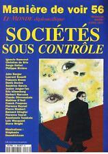 MANIERE DE VOIR N° 56 SOCIETES SOUS CONTROLE MARS-AVRIL 2001 TRES BON ETAT