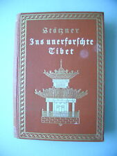 Ins unerforschte Tibet 1924 Expedition Stötzner 1914