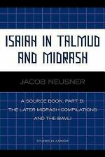 Isaiah in Talmud and Misrash: A Source Book, Part B (Paperback or Softback)