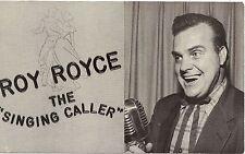 "Roy Royce the ""Singing Caller"" Postcard"