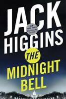 The Midnight Bell (Sean Dillon) - Hardcover By Higgins, Jack - VERY GOOD