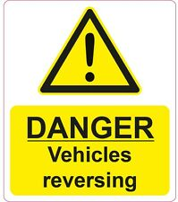 DANGER Vehicles Reversing health and safety signs stickers 200x235mm