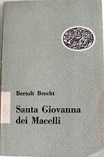 BERTOLT BRECHT SANTA GIOVANNA DEI MACELLI GIULIO EINAUDI 1951
