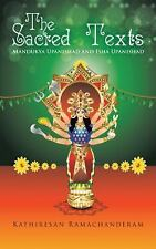 The Sacred Texts : Mandukya Upanishad and Isha Upanishad by Kathiresan...