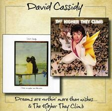 David Cassidy - Dreams Are Nuthin More Than Wishes / Higher They [New CD]