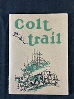Vintage Colt on the Trail Catalog/Magazine Pistol & Revolver Firearms 1934