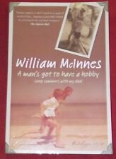 A MAN'S GOT TO HAVE A HOBBY ~ William McInnes ~ LONG SUMMERS WITH MY DAD