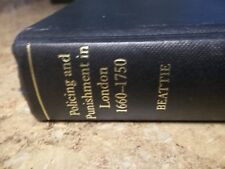 Policing And Punishment In London 1660-1750 by J.M. Beattie  2001 HC