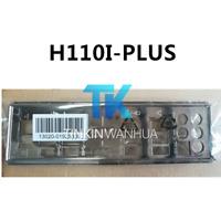 IO I/O SHIELD back plate BLENDE BRACKET for ASUS  H110I-PLUS