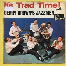 Gerry Brown's Jazzmen - It's Trad Time! - Fontana TFL-5165 Ex Condition