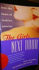 The Girls Next Door: into the Heart of Lesbian America by Lindsy van Gelder 0684