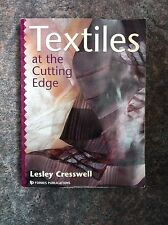 Textiles at the Cutting Edge by Lesley Cresswell (Paperback, 2001)